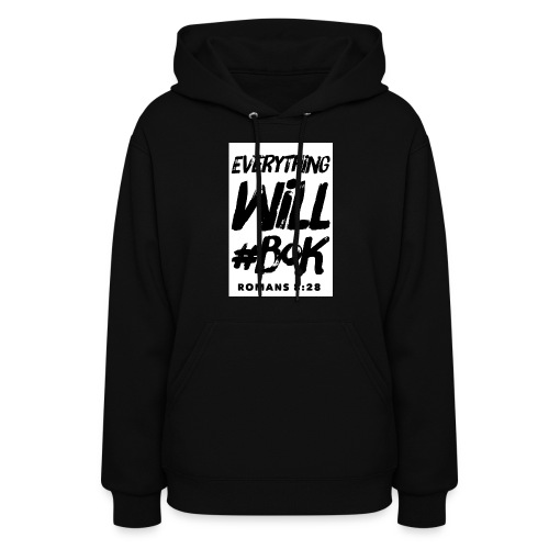 Everything Will #BOK (white) - Women's Hoodie
