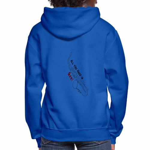 All you need is Sax! · Alto Version - Women's Hoodie