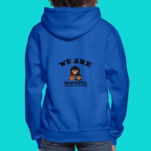 You are Beautiful Black Woman - Women's Hoodie