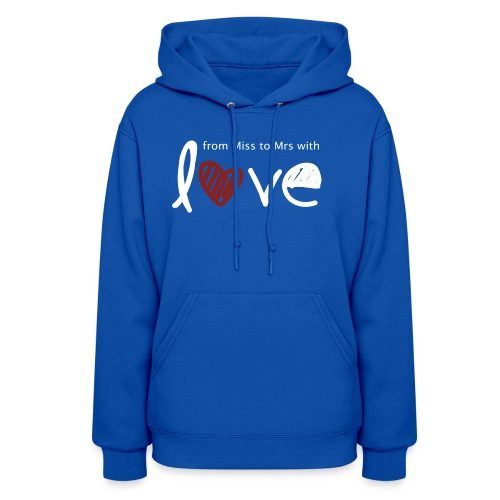 From Miss To Mrs - Women's Hoodie