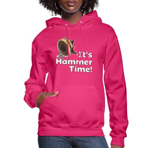 It's Hammer Time - Ban Hammer Variant - Women's Hoodie