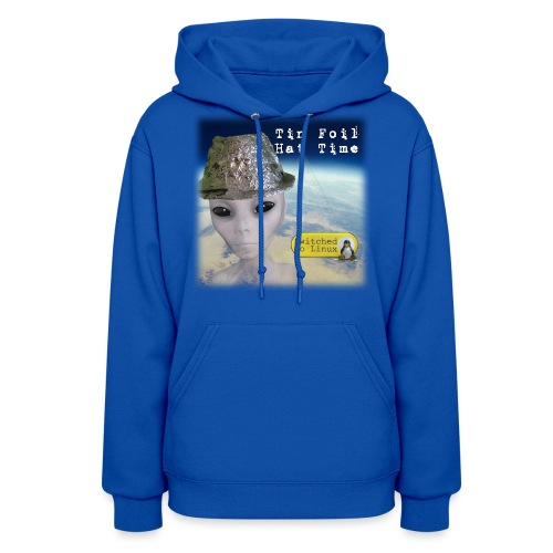 Tin Foil Hat Time (Earth) - Women's Hoodie