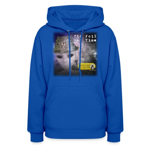Tin Foil Hat Time (Space) - Women's Hoodie