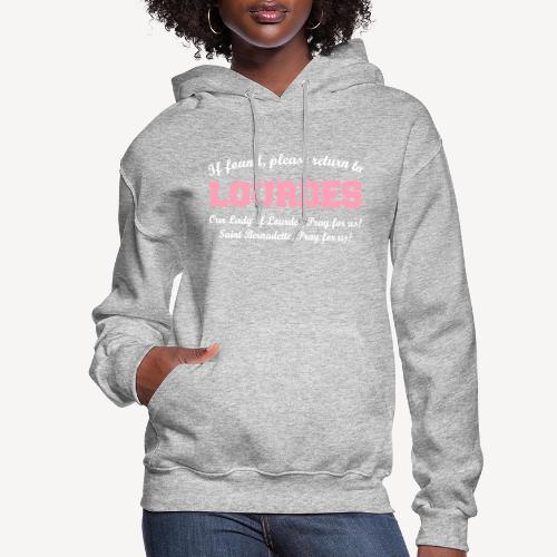 IF FOUND RETURN TO LOURDES - Women's Hoodie