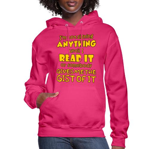 Not Signing Anything - Women's Hoodie