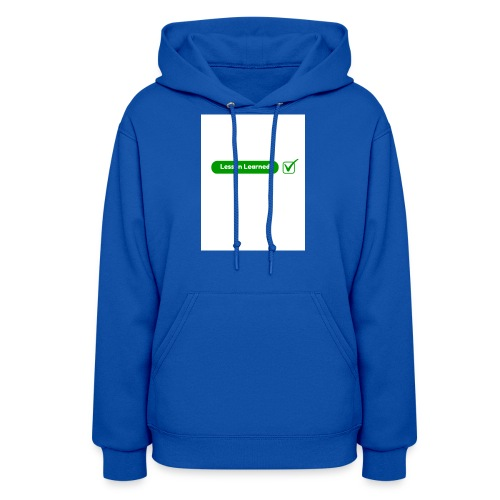 Lesson Learned - Women's Hoodie
