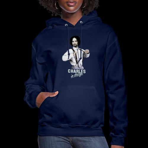 CHARLEY IN CHARGE - Women's Hoodie