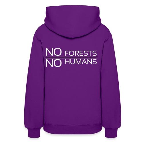 NoForestNoHumans - Women's Hoodie