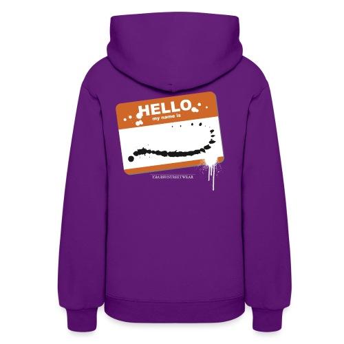 Hello my name is - Women's Hoodie