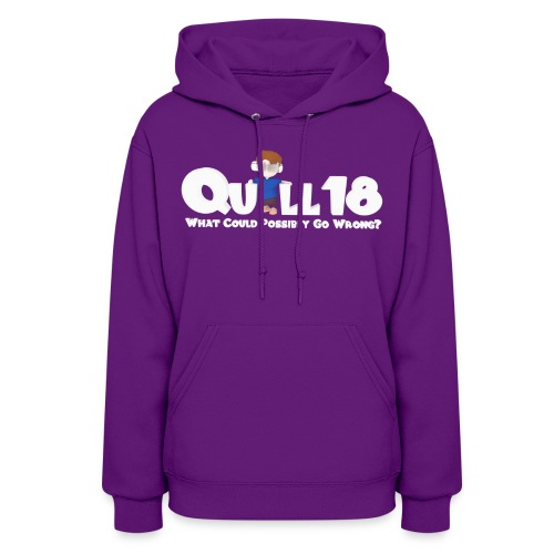 Quill18 What could possibly go wrong - Women's Hoodie
