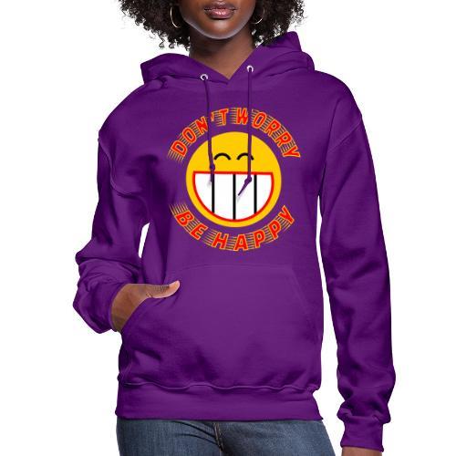 Be Happy - Women's Hoodie