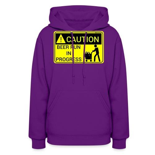 Caution Beer Run In Progress - Women's Hoodie
