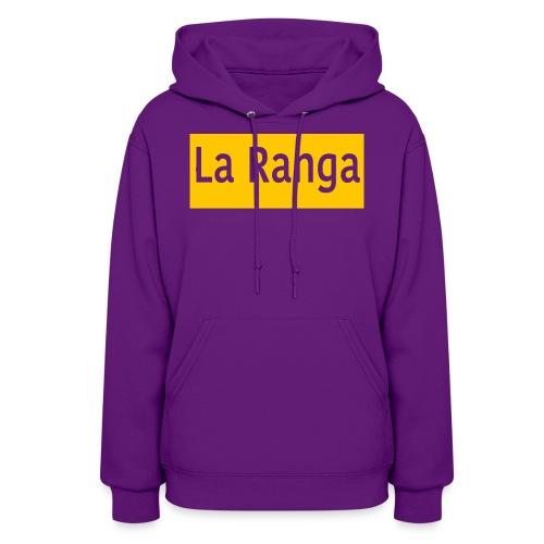 La Ranga gbar - Women's Hoodie