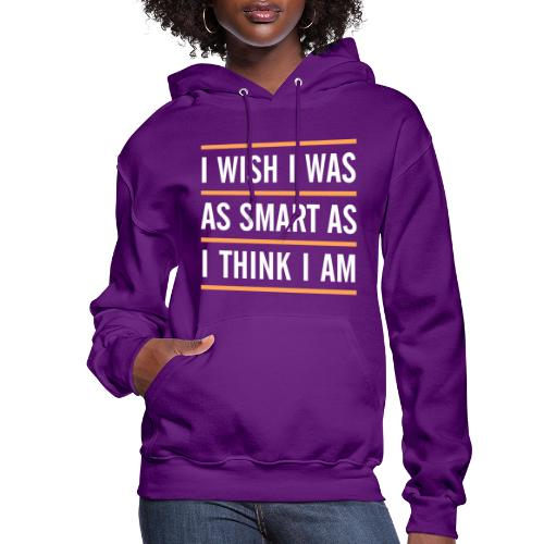 smart think clever - Women's Hoodie