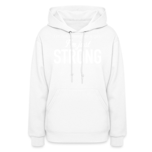 Strong for a Girl - Women's Hoodie