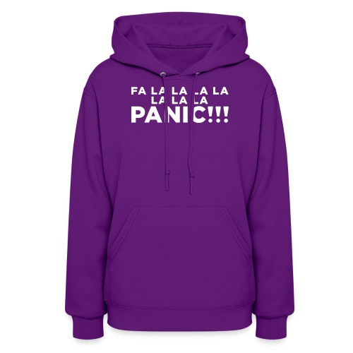 Funny ADHD Panic Attack Quote - Women's Hoodie