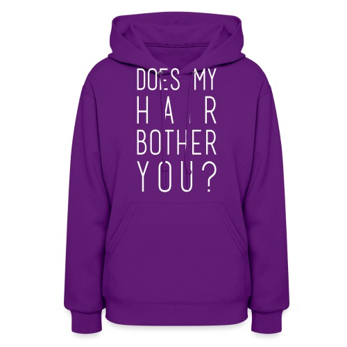 Does my Hair Bother You cup/mug - Women's Hoodie