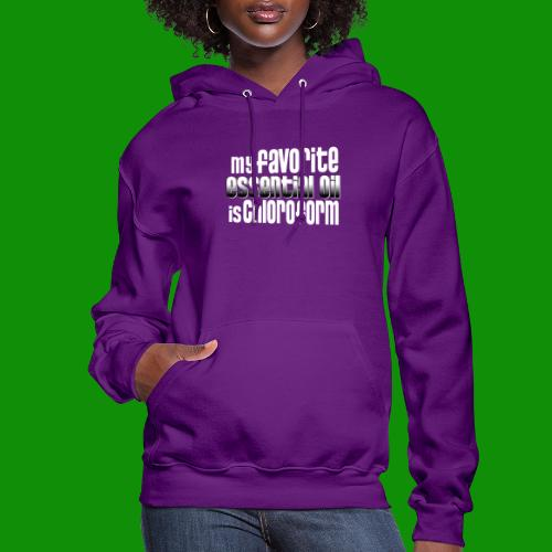 Chloroform - My Favorite Essential Oil - Women's Hoodie