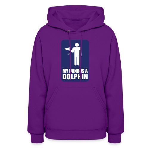 MY HAND IS A DOLPHIN - Women's Hoodie