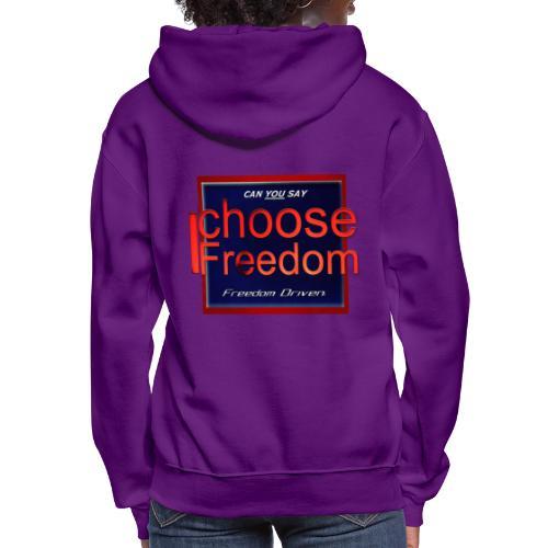 I Choose Freedom - Outside the Box - Women's Hoodie