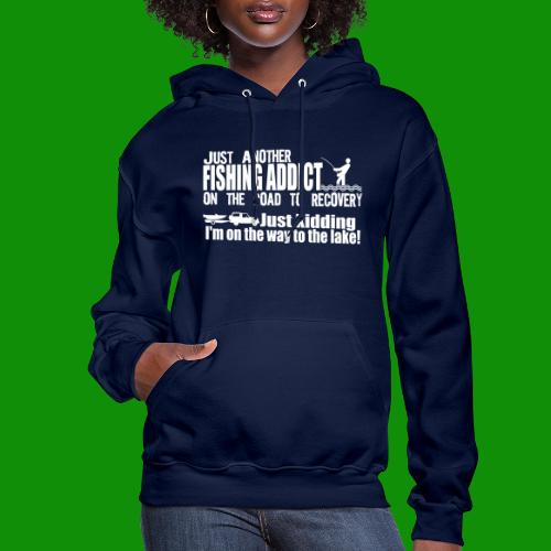 FISHING ADDICT - Women's Hoodie
