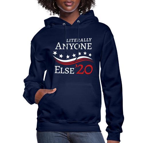 Anyone Else '20 - Women's Hoodie