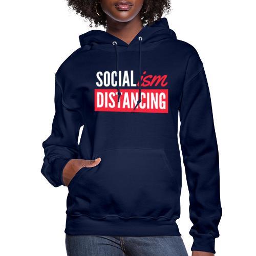SOCIALism DISTANCING - Women's Hoodie