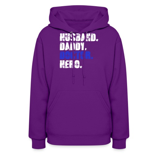 Husband Daddy Doctor Hero, Funny Fathers Day Gift - Women's Hoodie