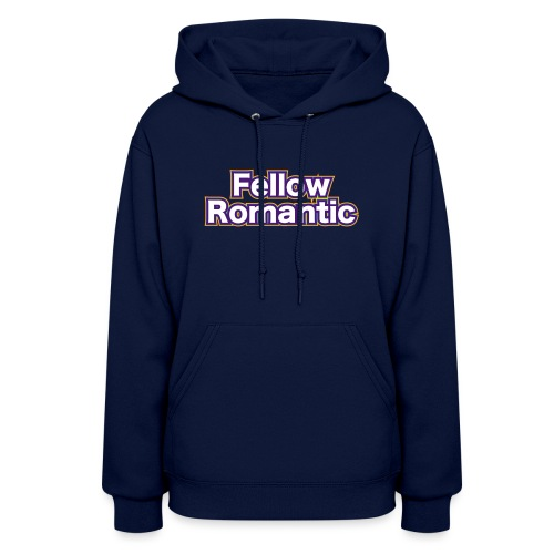 Fellow Romantic - Women's Hoodie