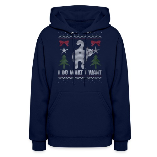 Ugly Christmas Sweater I Do What I Want Cat - Women's Hoodie