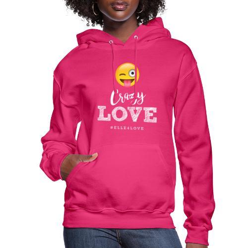 Crazy Love - Women's Hoodie