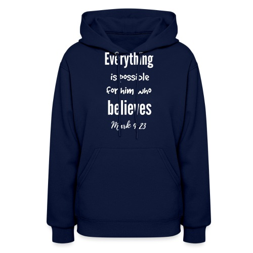 Everything is Possible - Women's Hoodie