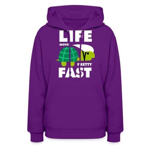 Life moves pretty fast - Women's Hoodie