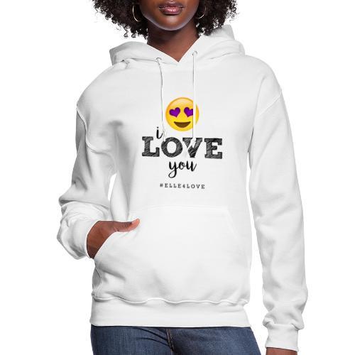 I LOVE you - Women's Hoodie