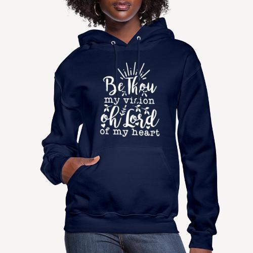 BE THOU MY VISION - Women's Hoodie