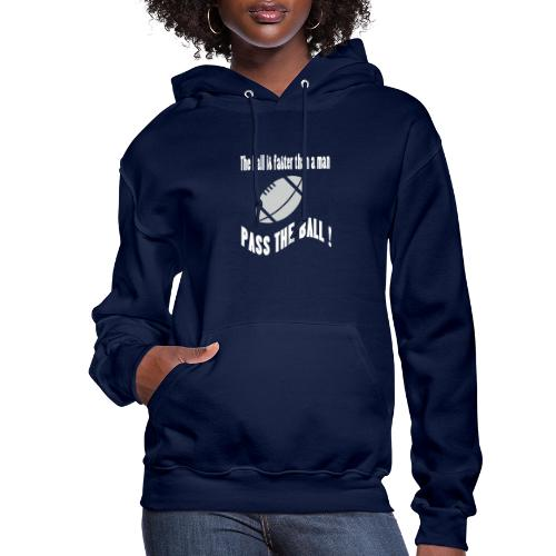 The_ball_is_faster - Women's Hoodie