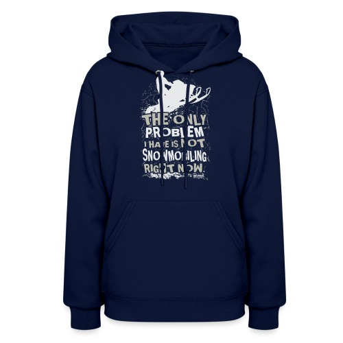 Snowmobile Problem - Women's Hoodie
