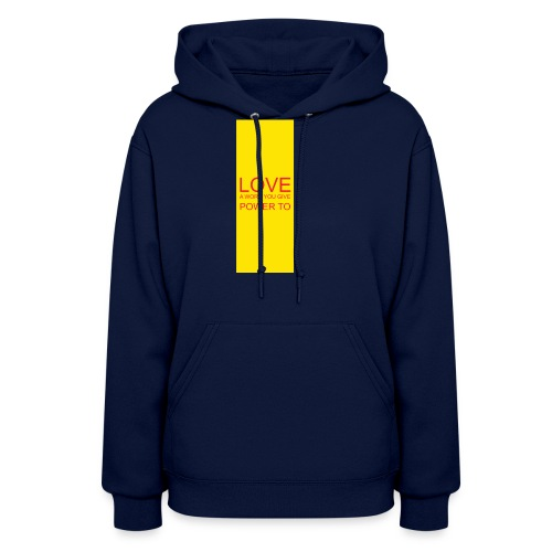 LOVE A WORD YOU GIVE POWER TO - Women's Hoodie