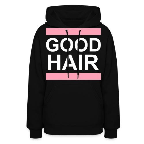 goodhair2 - Women's Hoodie