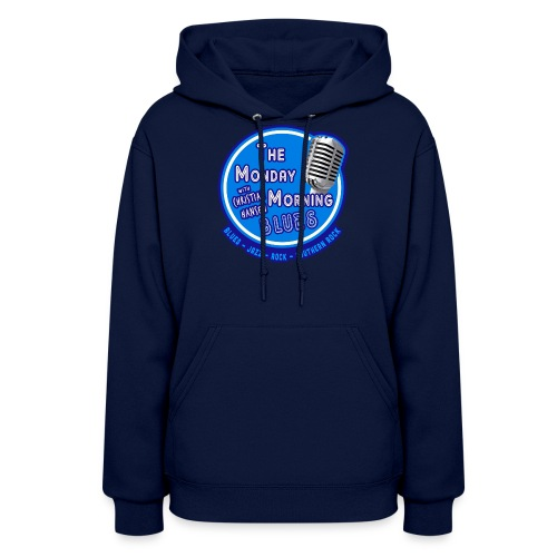 Official Branding of The Monday Morning Blues! - Women's Hoodie