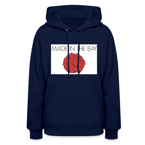 MADE IN THE BAY ROSE - Women's Hoodie