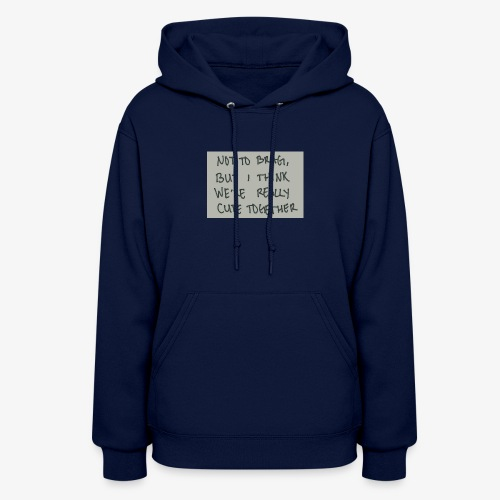 Your cute - Women's Hoodie