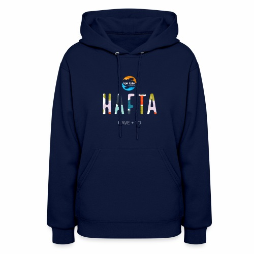 Have To inspire together - Women's Hoodie
