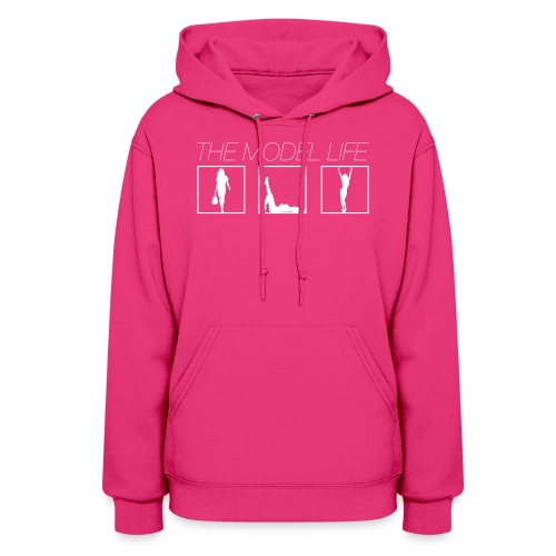 THE MODEL LIFE - Women's Hoodie