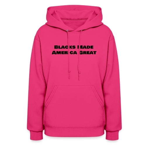 (blacks_made_america) - Women's Hoodie