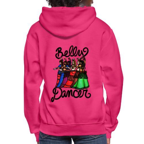 Belly Dancer - Women's Hoodie