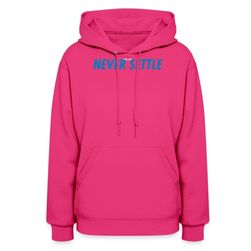 NEVER SETTLE copy png - Women's Hoodie