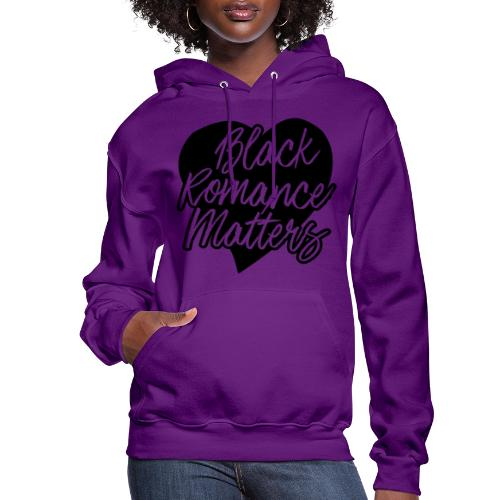 Black Romance Matters Tee - Women's Hoodie