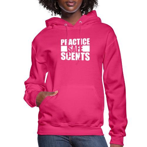 Practise Safe Scents - Women's Hoodie