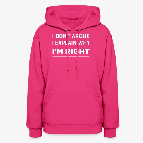 I'am right white - Women's Hoodie